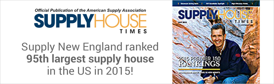 Supply House Times - Ranked Supply New England 95th Largest Supply House in the US in 2015